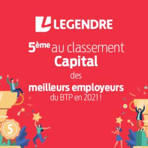 Groupe Legendre - 5ème au classement Capital Top employeurs du BTP